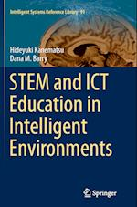 Stem and Ict Education in Intelligent Environments (Intelligent Systems Reference Library, nr. 91)