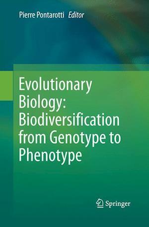 Bog, paperback Evolutionary Biology: Biodiversification from Genotype to Phenotype af Pierre Pontarotti