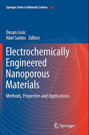 Bog, paperback Electrochemically Engineered Nanoporous Materials af Dusan Losic