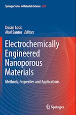 Electrochemically Engineered Nanoporous Materials af Dusan Losic