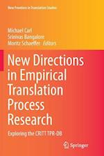 New Directions in Empirical Translation Process Research (New Frontiers in Translation Studies)