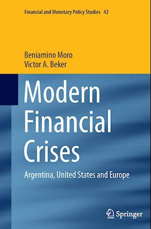 Bog, paperback Modern Financial Crises af Beniamino Moro