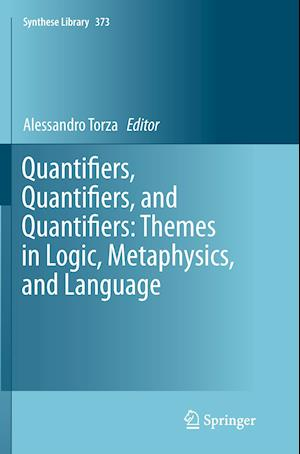 Bog, paperback Quantifiers, Quantifiers, and Quantifiers: Themes in Logic, Metaphysics, and Language af Alessandro Torza