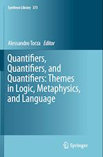 Quantifiers, Quantifiers, and Quantifiers (Synthese Library Hardcover, nr. 373)