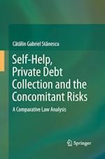 Self-Help, Private Debt Collection and the Concomitant Risks