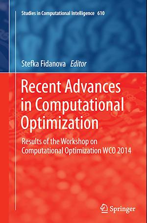 Bog, paperback Recent Advances in Computational Optimization af Stefka Fidanova