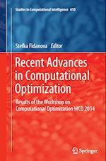 Recent Advances in Computational Optimization (Studies in Computational Intelligence, nr. 610)