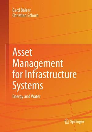 Bog, paperback Asset Management for Infrastructure Systems af Gerd Balzer