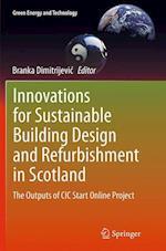 Innovations for Sustainable Building Design and Refurbishment in Scotland (Green Energy and Technology)