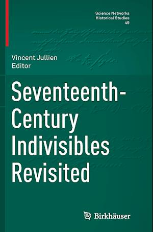 Bog, paperback Seventeenth-Century Indivisibles Revisited af Vincent Jullien