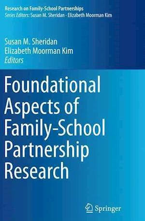 Bog, paperback Foundational Aspects of Family-School Partnership Research