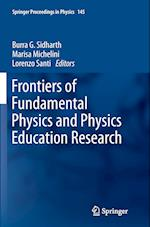 Frontiers of Fundamental Physics and Physics Education Research (SPRINGER PROCEEDINGS IN PHYSICS, nr. 145)