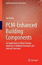 Pcm-Enhanced Building Components (Engineering Materials and Processes)