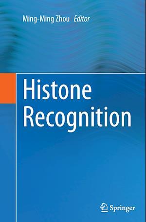 Bog, paperback Histone Recognition af Ming-Ming Zhou