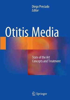 Bog, paperback Otitis Media: State of the Art Concepts and Treatment af Diego Preciado