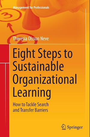 Bog, paperback Eight Steps to Sustainable Organizational Learning af Theresia Olsson Neve