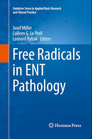 Bog, paperback Free Radicals in Ent Pathology af Josef Miller