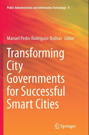 Bog, paperback Transforming City Governments for Successful Smart Cities