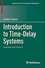 Introduction to Time-Delay Systems (Systems & Control : Foundations & Applications)