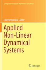 Applied Non-Linear Dynamical Systems (Springer Proceedings in Mathematics & Statistics, nr. 93)
