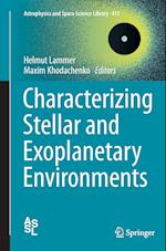 Characterizing Stellar and Exoplanetary Environments (Astrophysics and Space Science Library, nr. 411)
