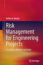 Risk Management for Engineering Projects