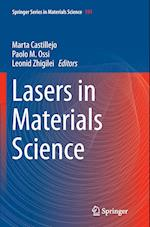 Lasers in Materials Science (SPRINGER SERIES IN MATERIALS SCIENCE, nr. 191)