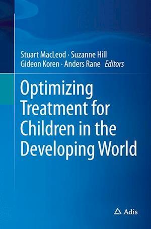 Bog, paperback Optimizing Treatment for Children in the Developing World af Stuart Macleod