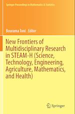 New Frontiers of Multidisciplinary Research in Steam-H (Science, Technology, Engineering, Agriculture, Mathematics, and Health) (Springer Proceedings in Mathematics & Statistics, nr. 142)