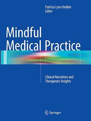 Bog, paperback Mindful Medical Practice af Patricia Lynn Dobkin