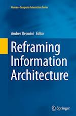 Reframing Information Architecture (Human/Computer Interaction)