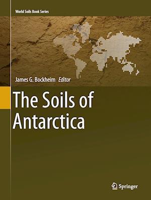 Bog, paperback The Soils of Antarctica af James G. Bockheim