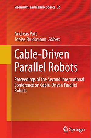Cable-Driven Parallel Robots af Andreas Pott