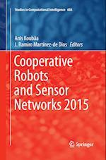 Cooperative Robots and Sensor Networks 2015 (Studies in Computational Intelligence, nr. 604)