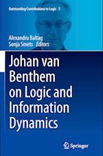 Johan Van Benthem on Logic and Information Dynamics (Outstanding Contributions to Logic, nr. 5)