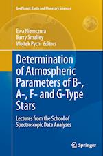 Determination of Atmospheric Parameters of B-, A-, F- and G-Type Stars (Geoplanet: Earth and Planetary Sciences)