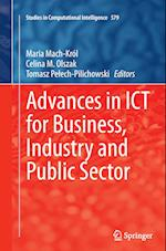 Advances in Ict for Business, Industry and Public Sector (Studies in Computational Intelligence, nr. 579)