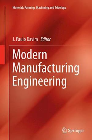 Bog, paperback Modern Manufacturing Engineering