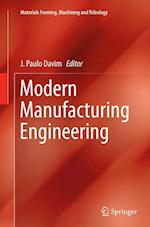 Modern Manufacturing Engineering (Materials Forming Machining and Tribology)