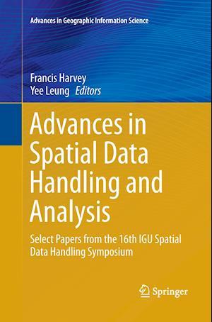 Bog, paperback Advances in Spatial Data Handling and Analysis af Francis Harvey