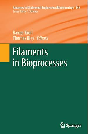 Bog, paperback Filaments in Bioprocesses af Rainer Krull