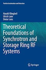 Theoretical Foundations of Synchrotron and Storage Ring RF Systems (Particle Acceleration And Detection)