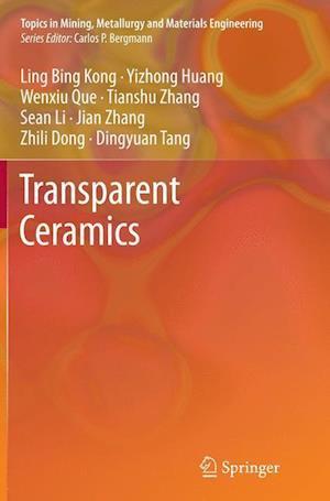 Bog, paperback Transparent Ceramics af Ling Bing Kong, Y. Z. Huang, W. X. Que