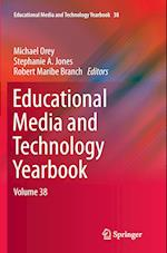 Educational Media and Technology Yearbook (EDUCATIONAL MEDIA AND TECHNOLOGY YEARBOOK, nr. 38)