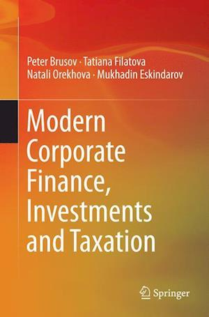 Bog, paperback Modern Corporate Finance, Investments and Taxation af Peter Brusov, Natali Orekhova, Tatiana Filatova