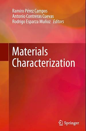 Bog, paperback Materials Characterization af Ramiro Perez Campos
