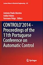 Controlo 2014 Proceedings of the 11th Portuguese Conference on Automatic Control (Lecture Notes in Electrical Engineering, nr. 321)