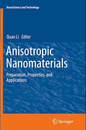 Bog, paperback Anisotropic Nanomaterials af Quan Li