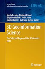 3D Geoinformation Science (Lecture Notes in Geoinformation And Cartography)