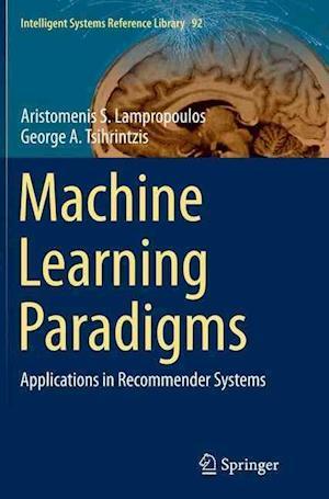 Bog, paperback Machine Learning Paradigms af Aristomenis S. Lampropoulos